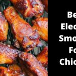 Best Electric Smoker For Chicken