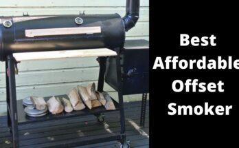 Best Affordable Offset Smoker